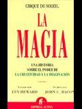 La Magia: Una Historia Sobre el Poder de la Creatividad y la Imaginacion