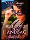 Hellhound in a Handbag
