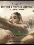 Princípios do Exercício e Nutrição Esportiva da Ciência a Prática