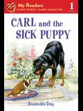 Carl and the Sick Puppy (My Readers)