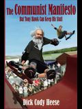 The Communist Manifesto: But Tony Hawk Can Keep His Stuff