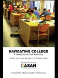 Navigating College: A Handbook on Self Advocacy Written for Autistic Students from Autistic Adults