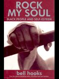 Rock My Soul : Black People and Self-Esteem