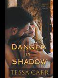 Danger in Shadow