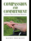 Compassion and Commitment: A Journey with Lewy Body Dementia