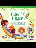 How to Trap a Leprechaun, Volume 1