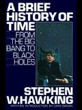 A Brief History of Time: From the Big Bang to