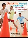 Dynamic Physical Education for Elementary School Children (18th Edition)