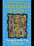 Teachings of the Santería Gods: The Spirit of the Odu