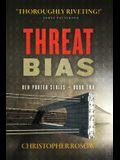 Threat Bias: Ben Porter Series - Book Two