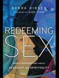 Redeeming Sex: Naked Conversations about Sexuality and Spirituality