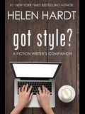 got style?: A Fiction Writer's Companion