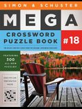 Simon & Schuster Mega Crossword Puzzle Book #18, Volume 18