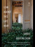 Lean Against This Late Hour (Penguin Poets)