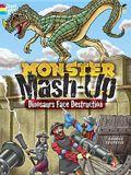 Monster Mash-Up--Dinosaurs Face Destruction