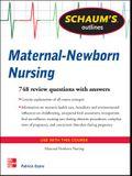 Schaum's Outline of Maternal-Newborn Nursing: 748 Review Questions