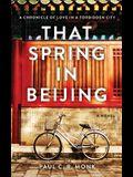 That Spring In Beijing