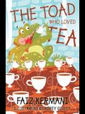 The Toad Who Loved Tea