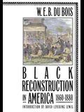 Black Reconstruction in America 1860-1880