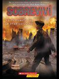 Sobreviví El Terremoto de San Francisco, 1906 (I Survived the San Francisco Earthquake, 1906)