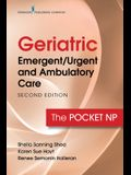 Geriatric Emergent/Urgent and Ambulatory Care, Second Edition: The Pocket NP