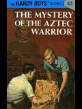 Hardy Boys 43: The Mystery of the Aztec Warrior