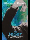 The Velvet Oratorio