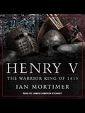 Henry V: The Warrior King of 1415