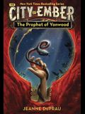 The Prophet of Yonwood (Ember, Book 3)