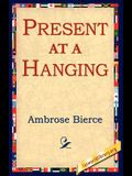 Present at a Hanging