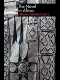 ALT 5 The Novel in Africa: African Literature Today