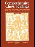 Comprehensive Chess Endings Volume 3 Queen and Pawn Endings Queen Against Rook Endings Queen Against Minor Piece Endings
