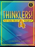 Thinklers! 4: Full-Color Brain Ticklers