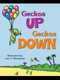Geckos Up, Geckos Down