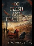 Of Flesh and Feathers