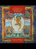 Mandala of the Enlightened Feminine: Awaken the Wisdom of the Five Dakinis