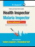 Health and Malaria Inspector Recruitment Exam Guide: also for Sanitary Inspector & Paramedical Staff