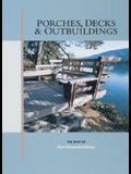 Porches, Decks & Outbuildings (Best of Fine Homebuilding)