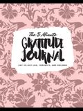 The 5 Minute Gratitude Journal: Day-To-Day Life, Thoughts, and Feelings (8x10 Softcover Journal)