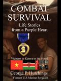 Combat Survival-Life Stories from a Purple Heart
