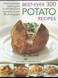 Best-Ever 300 Potato Recipes