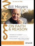 Bill Moyers: On Faith & Reason
