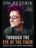 Through the Eye of the Tiger: The Rock 'n' Roll Life of Survivor's Founding Member
