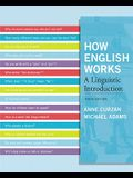 How English Works: A Linguistic Introduction (3rd Edition)
