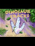 Dinosaur Tracks (Let's-Read-And-Find-Out Science: Stage 2)