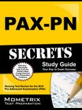 PAX-PN Secrets Study Guide: Nursing Test Review for the NLN Pre-Admission Examination (PAX)