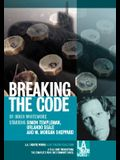 Breaking the Code