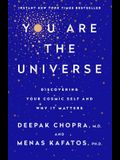 You Are the Universe: Discovering Your Cosmic