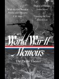 World War II Memoirs: The Pacific Theater (Loa #351): With the Old Breed at Peleliu and Okinawa / Flights of Passage / Crossing the Line