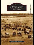 Oxnard:: 1867-1940